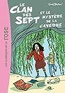 Le Clan des Sept et le mystère de la caverne par Blyton