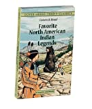 Listen and Read Favorite North American Indian Legends, , 0486298302