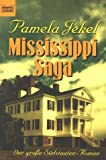 img - for Mississippi Saga. Der gro e S dstaaten- Roman. book / textbook / text book