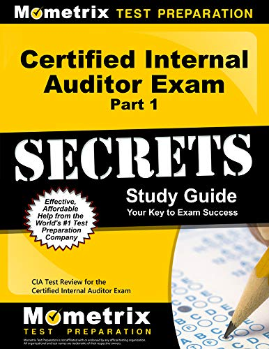 Certified Internal Auditor Exam Part 1 Secrets Study Guide: CIA Test Review for the Certified Internal Auditor Exam