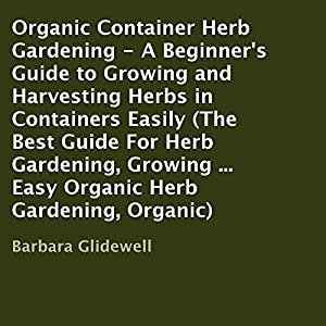Organic Container Herb Gardening Audiobook