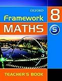 Framework Maths: Y8: Year 8 Support Teacher's Book: Support Teacher's Book Year 8