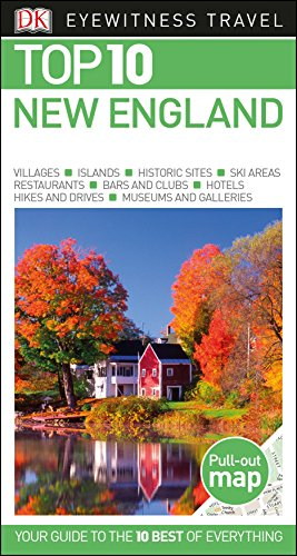 Top 10 New England (Eyewitness Top 10 Travel Guide) by DK Travel