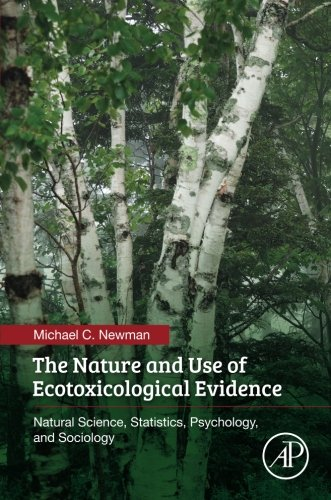 Book The Nature and Use of Ecotoxicological Evidence: Natural Science, Statistics, Psychology, and Sociol<br />RAR