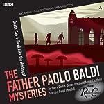 The Father Paolo Baldi Mysteries: Death Cap & Devil Take the Hindmost (BBC Radio Crimes) | Simon Brett