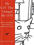 The Cat That Changed My Life, Bruce Eric Kaplan, 0743219449