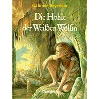 Die Höhle der Weissen Wölfin