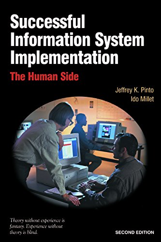 Successful Information System Implementation: The Human Side