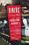 Diners, Bowling Alleys, and Trailer Parks, Andrew Hurley, 0465031862