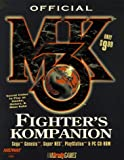 Official Mortal Kombat (tm) 3 Fighter's Kompanion (Official Strategy Guides)