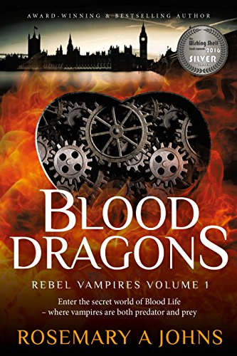 Book: Blood Dragons (Rebel Vampires Book 1) by Rosemary A Johns