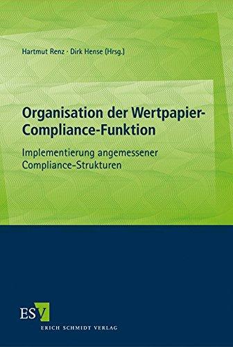 organisation-der-wertpapier-compliance-funktion-implementierung-angemessener-compliance-strukturen