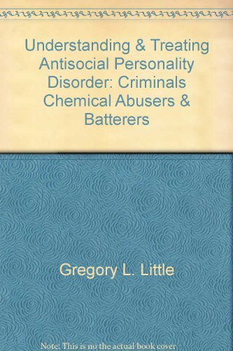 Understanding & Treating Antisocial Personality Disorder: Criminals, Chemical (Antisocial Eagle)