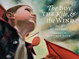 The Boy, The Kite, and the Wind