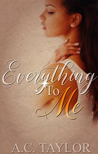 Everything To Me (Everything Series-Book 1)
