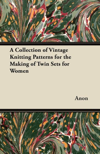 Twin Set Knitting Pattern - A Collection of Vintage Knitting Patterns for the Making of Twin Sets for Women