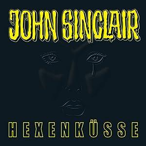 Hexenküsse (John Sinclair Sonderedition 4) Hörspiel