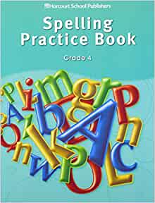 Storytown spelling practice book student edition grade 4 harcourt storytown spelling practice book student edition grade 4 harcourt school publishers 9780153498992 amazon books fandeluxe Images