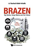 Brazen: Big Banks, Swap Mania and the Fallout