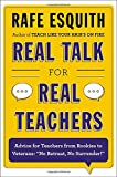 Real Talk for Real Teachers 0th Edition