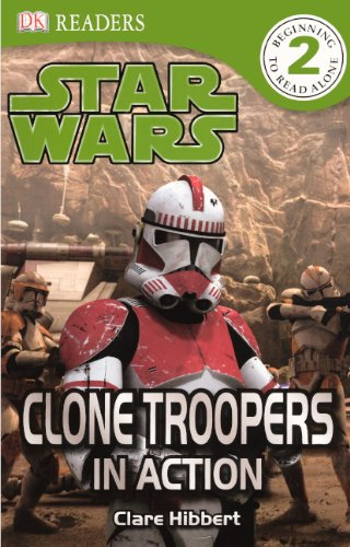 Clone Troopers In Action (Turtleback School & Library Binding Edition) (Dk Readers Level 2 Beginning to Read Alone Star Wars) -