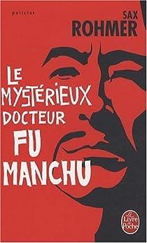 Le mystérieux docteur Fu Manchu par Rohmer