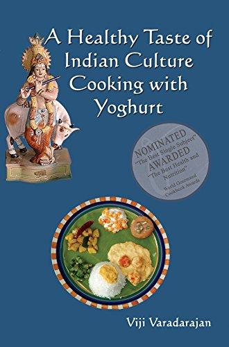 A Healthy Taste Of Indian Culture - Cooking With Yogurt by Viji Varadarajan