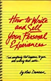 How to Write and Sell Your Personal Experiences, Lois Duncan, 0911654747