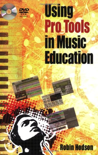 Download Using Pro Tools in Music Education pdf
