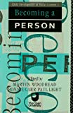 Becoming a Person, Martin Woodhead, 0415058295