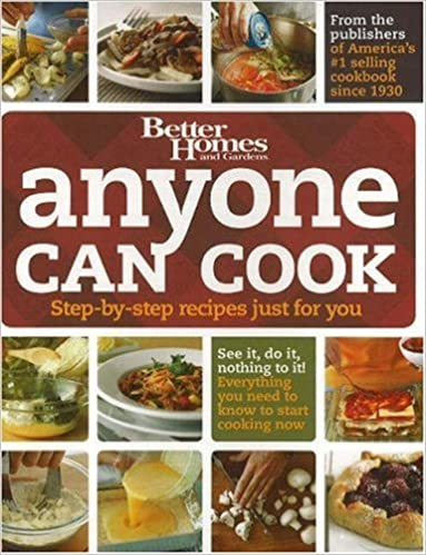 Anyone Can Cook Better Homes Gardens Cooking Better Homes and