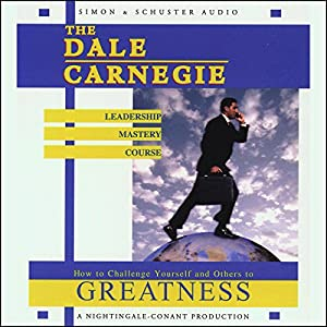 The Dale Carnegie Leadership Mastery Course Audiobook