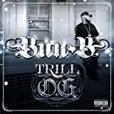 Trill O.G. - Bun B