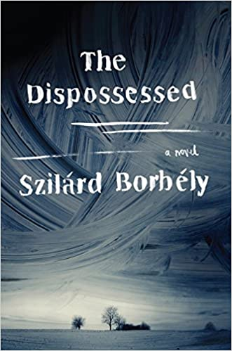 the dispossessed by szilrd borbly