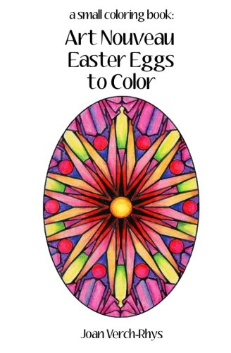 Read Online Art Nouveau Easter Eggs to Color: A Small Coloring Book ebook
