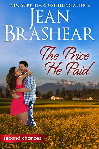The Price He Paid: A Second Chance Romance (Second Chances Book 3)