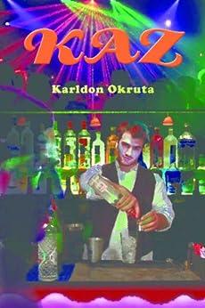 Kaz (English Edition) por [Okruta, Karldon]