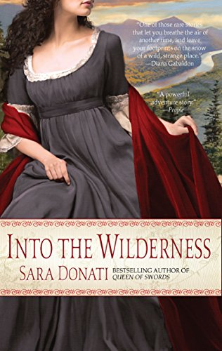 Into the Wilderness: A Novel by [Donati, Sara]