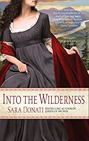 Into the Wilderness: A Novel