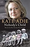 Nobody's Child: The Lives of Abandoned Children