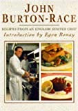John Burton-Race: Recipes from an English Master Chef