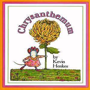 Chrysanthemum Audiobook by Kevin Henkes Narrated by Meryl Streep