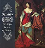 img - for Dynasty: The Royal House of Stewart book / textbook / text book