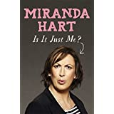 Is It Just Me?by Miranda Hart