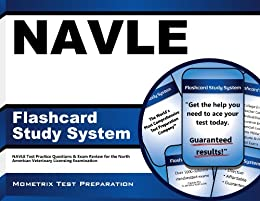 NAVLE Flashcard Study System: NAVLE Test Practice Questions & Exam Review for the North American Veterinary Licensing Examination by [NAVLE Exam Secrets Test Prep Team]