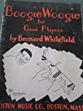 Download Boogie Woogie for Good Players in PDF ePUB Free Online