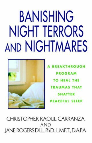 Banishing Night Terrors And Nightmares by Carranza, Christopher (2004) Paperback