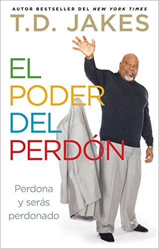 El poder del perdón: Perdona y serás perdonado (Atria Espanol) (Spanish Edition