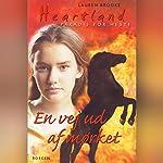 En vej ud af mørket (Heartland-: Paradis for Heste 7) | Lauren Brooke