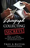 Autograph Collecting Secrets